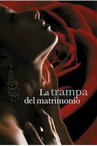 Papel La Trampa Del Matrimonio (Casarse 2)