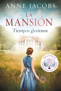 Papel MANSION TIEMPOS GLORIOSOS (COLECCION NARRATIVA FEMENINA)