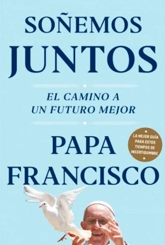 Papel SOÑEMOS JUNTOS EL CAMINO A UN FUTURO MEJOR (COLECCION OBRAS DIVERSAS)