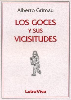 Papel LOS GOCES Y SUS VICISITUDES