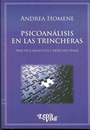 Papel PSICOANALISIS EN LAS TRINCHERAS (PRACTICA ANALITICA Y DERECH