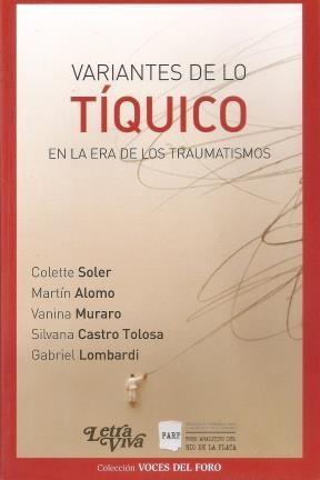 Papel Variantes De Lo Tiquico En La Era De Los Traumatismos