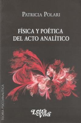 Papel FISICA Y POETICA DEL ACTO ANALITICO