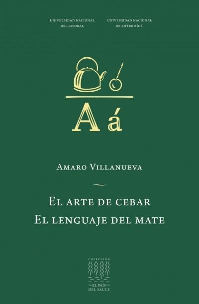 Papel EL ARTE DE CEBAR / EL LENGUAJE DEL MATE