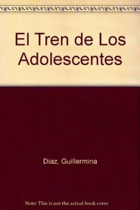 Papel Tren De Los Adolescentes, El