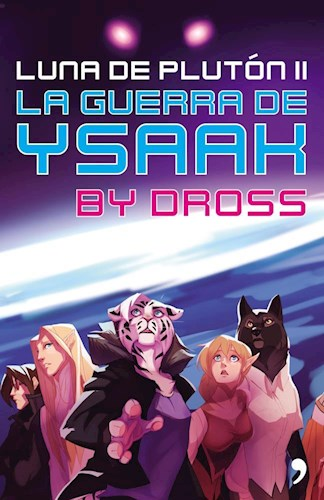 LIBRO LUNA DE PLUTON II LA GUERRA DE YSAAK