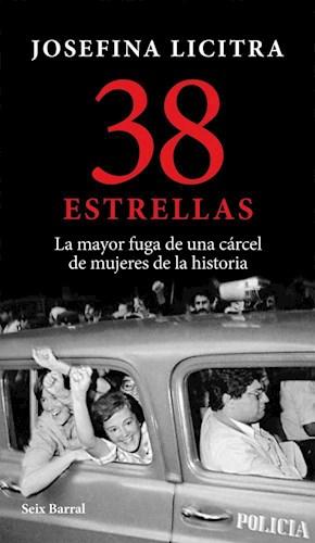 Papel 38 ESTRELLAS LA MAYOR FUGA DE UNA CARCEL DE MUJERES DE LA HISTORIA