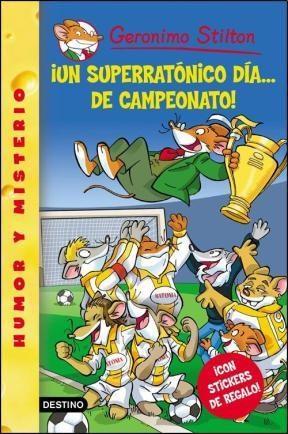 Libro 35. Un Superratonico Dia ... De Campeonato !
