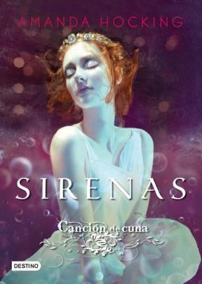 Papel Sirenas 2. Canción De Cuna