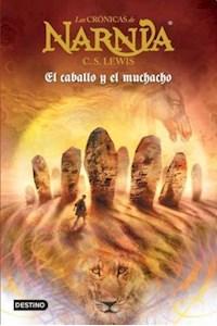 Papel Las Crónicas De Narnia 3 . El Caballo Y El Muchacho