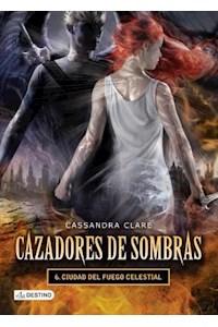 Papel Cazadores De Sombras 6. Ciudad Del Fuego Celestial