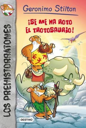 Libro 5. Prehistorratones  Se Me Ha Roto El Tiranosaurio