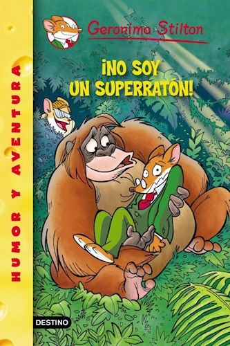 Papel NO SOY SUPER RATON (GERONIMO STILTON 52)