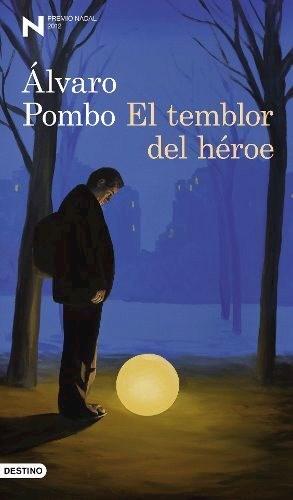 Libro El Temblor Del Heroe