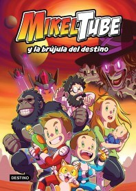 Libro Mikeltube Y La Brujula Del Destino
