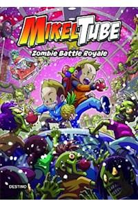 Papel Mikeltube 3. Zombie Battle Royale