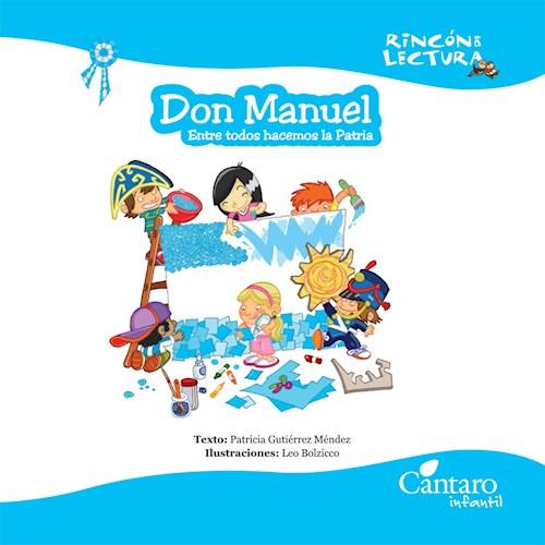 Papel Don Manuel. Entre Todos Hacemos La Patria