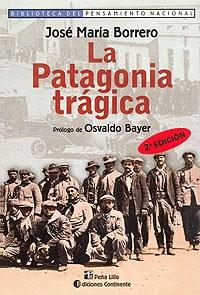 Papel La Patagonia Trágica
