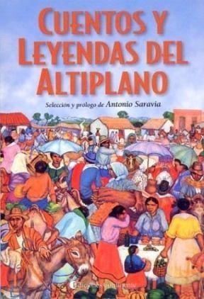 Libro Cuentos Y Leyendas Del Altiplano