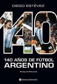 Papel 140 Años De Futbol Argentino