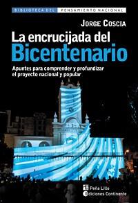 Libro La Encrucijada Del Bicentenario
