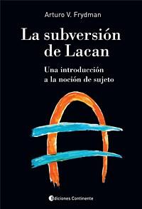 Libro La Subversion De Lacan