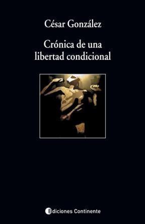Papel CRONICA DE UNA LIBERTAD CONDICIONAL