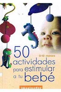 Papel 50 Actividades Para Estimular A Tu Bebe
