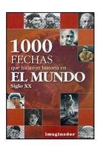 Papel 1000 Fechas Que Hicieron Historia En El Mundo