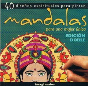 Papel Mandalas: Para Una Mujer Unica