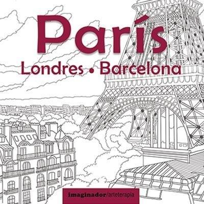 Libro Arteterapia : Paris , Londres , Barcelona