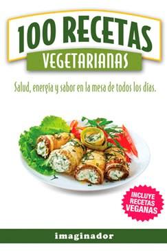 Libro 100 Recetas Vegetarianas