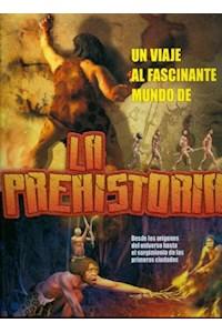 Papel Un Viaje Al Fascinante Mundo De La Prehistoria
