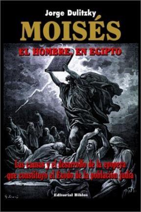 Papel MOISES (EL HOMBRE EN EGIPTO)