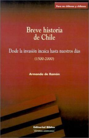 Papel BREVE HISTORIA DE CHILE (DESDE LA INVASION INCAICA HASTA NUE