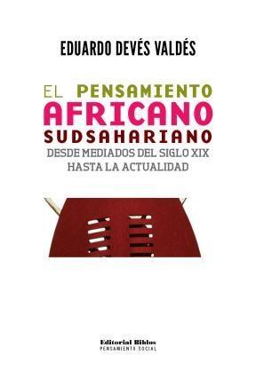 Libro El Pensamiento Africano Subsahariano