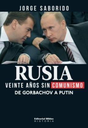 Papel RUSIA VEINTE AÑOS SIN COMUNISMO
