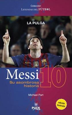 Papel Messi, Su Asombrosa Historia