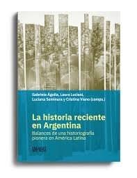 Papel LA HISTORIA RECIENTE EN ARGENTINA
