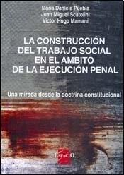 Papel CONSTRUCCION DEL TRABAJO SOCIAL EN EL AMBITO DE LA EJECUCION