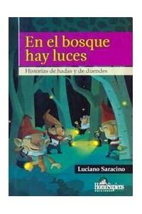 Papel En El Bosque Hay Luces (8 Años)