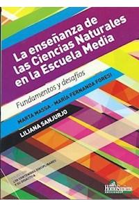 Papel Enseñanza De Las Ciencias Naturales En La Escuela Media, La