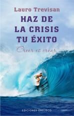 Papel Haz De La Crisis Tu Exito