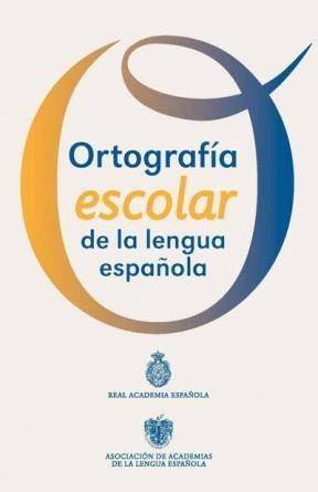 Papel Ortografía Escolar De La Lengua Española