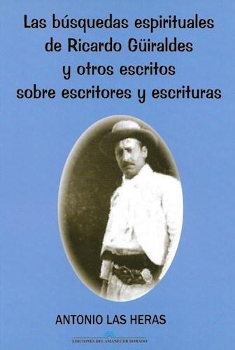 Libro Las Busquedas Espirituales De Ricardo Guiraldes