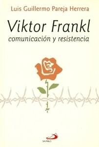 Papel VIKTOR FRANKL COMUNICACION Y RESISTENCIA