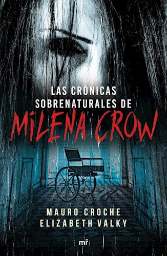 Libro Las Cronicas Sobrenaturales De Milena Crow