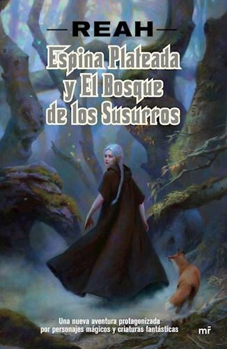 Libro Espina Plateada Y El Bosque De Los Susurros