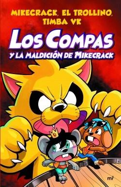 Libro Los Compas Y La Maldicion De Mikecrack