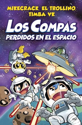 Libro Los Compas Perdidos En El Espacio